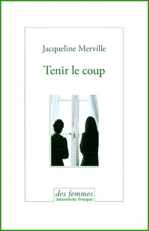 Jacqueline Merville Tenir le coup