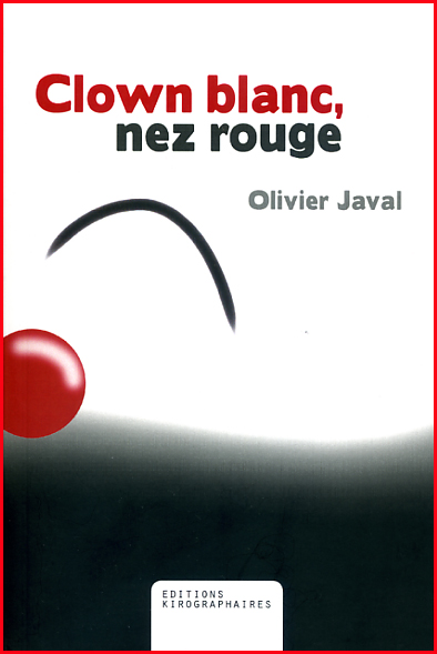 Olivier Javal Clown blanc nez rouge