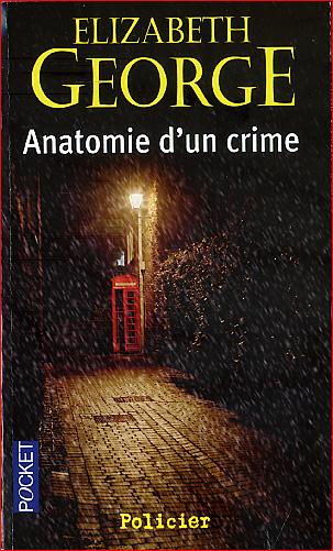 Elisabeth George Anatomie d un crime