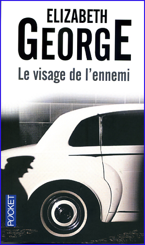 Elisabeth George Le visage de l ennemi