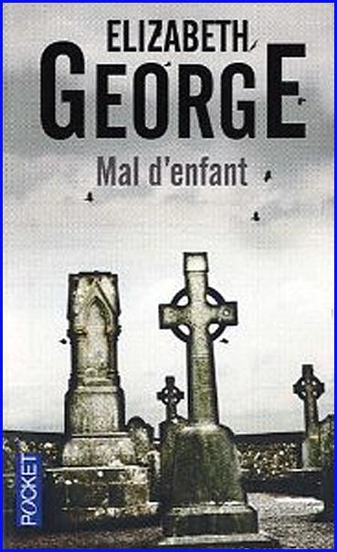 Elisabeth George Mal d enfant