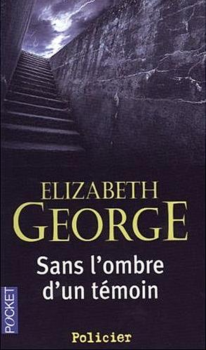 elisabeth george sans l ombre d un temoin