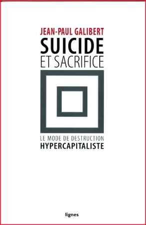 Jean Paul Galibert Suicide et sacrifice