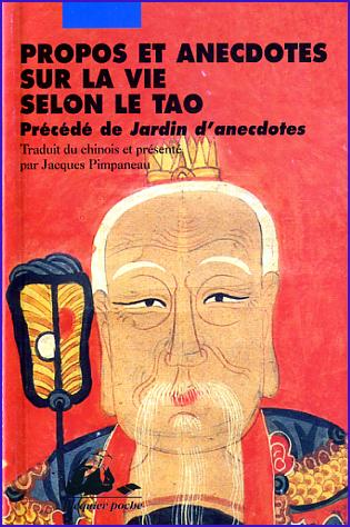 Propos et anecdotes sur la vie selon le tao