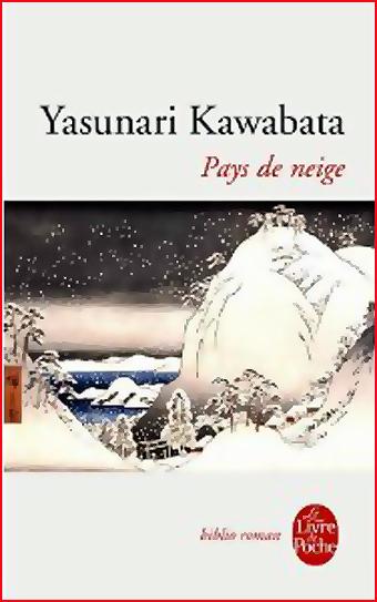 Yasunari Kawabata Pays de neige 1982