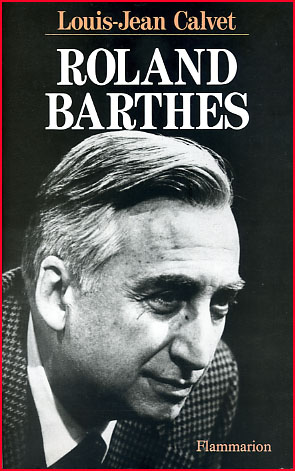 Louis Jean Calvet Roland Barthes
