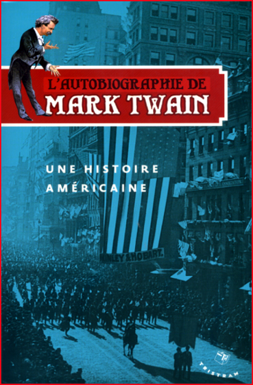 Mark Twain Autobiographie