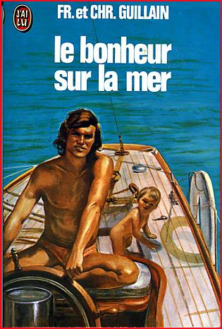 France et Christian Guillain Le bonheur sur la mer