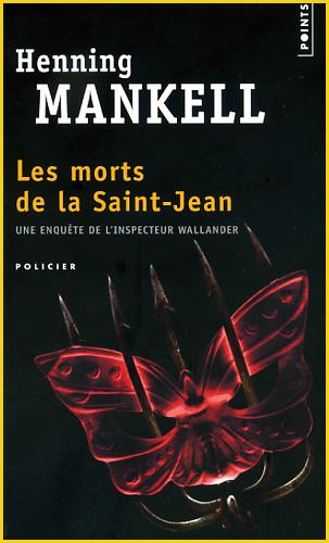 Henning Mankell Les morts de la saint jean
