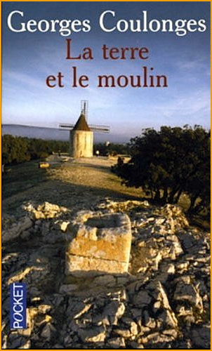 georges coulonges la terre et le moulin pocket