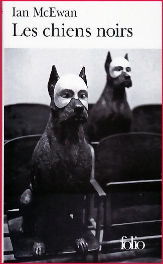 ian mcewan les chiens noirs