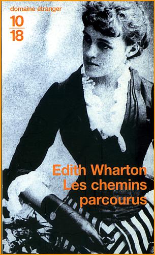 edith wharton les chemins parcourus