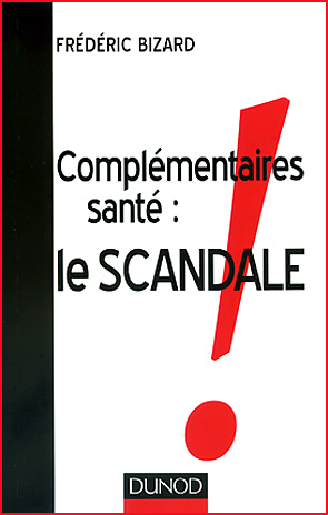 frederic bizard complementaires sante le scandale