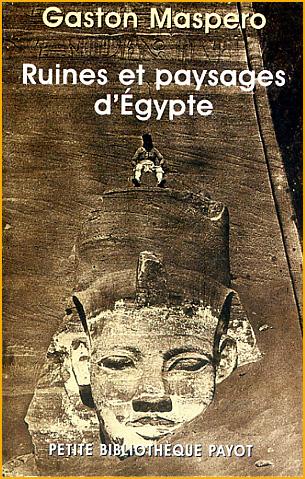 gaston maspero ruines et paysages d egypte