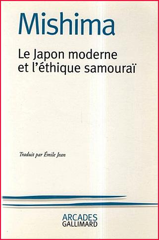 mishima le japon moderne et l ethique samourai