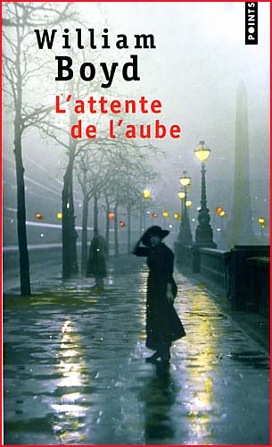 william boyd l attente de l aube