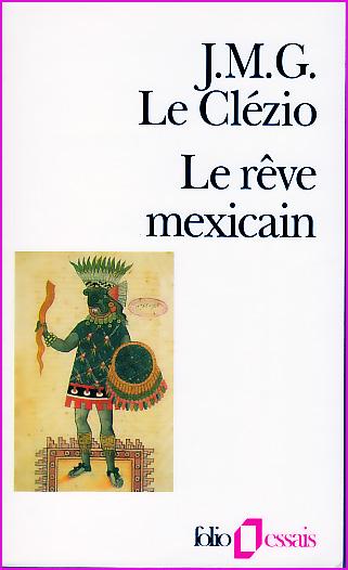le clezio le reve mexicain