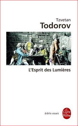 tzvetan todorov l esprit des lumieres livre de poche