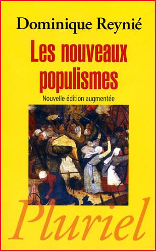dominique reynie les nouveaux populismes