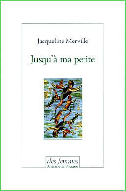 jacqueline merville jusqu a ma petite