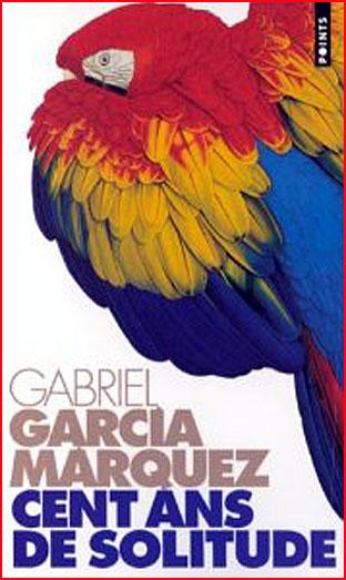 gabriel garcia marquez cent ans de solitude