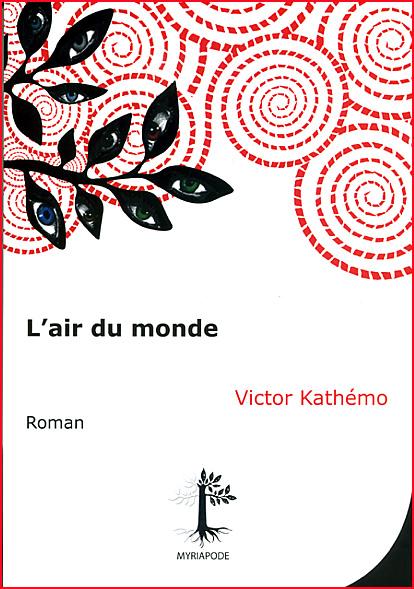 victor kathemo l air du monde