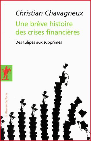 christian chavagneux une breve histoire des crises financieres