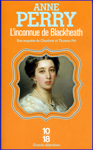 anne perry l inconnue de blackheath