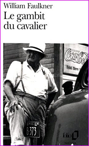 william faulkner le gambit du cavalier
