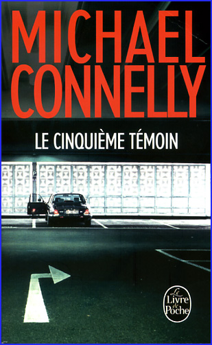 michael connelly le cinquieme temoin