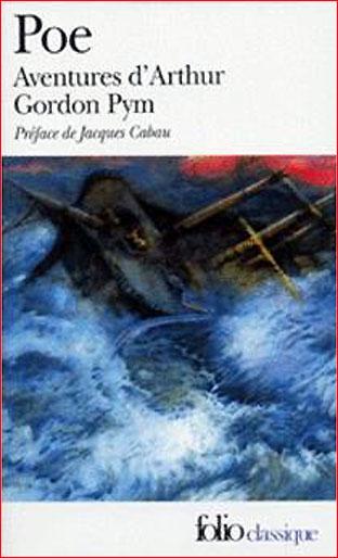 Edgar Allan Poe Aventures d'Arthur Gordon Pym Folio