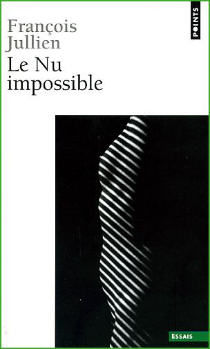 francois jullien le nu impossible