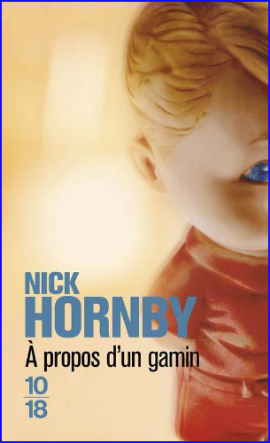 nick hornby a propos d un gamin 10 18