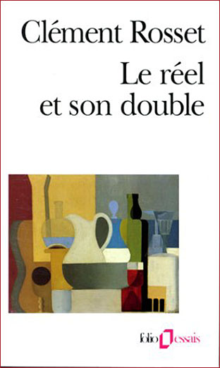 clement rosset le reel et son double folio