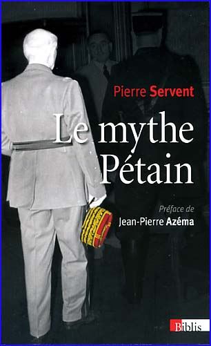 pierre servent le mythe petain