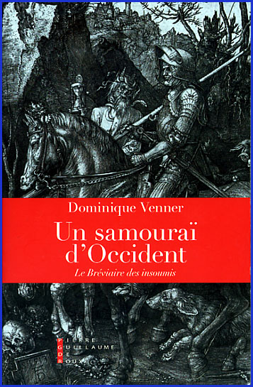 dominique venner un samourai d occident