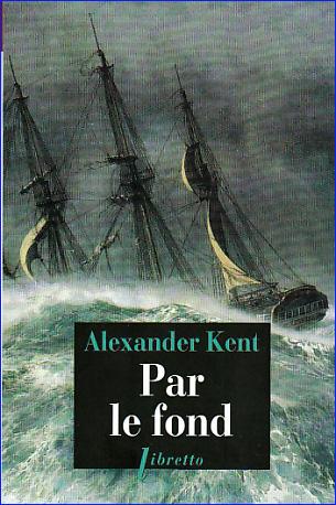 alexander kent par le fond