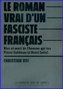 christian rol le roman vrai d un fasciste francais