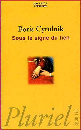boris cyrulnik sous le signe du lien