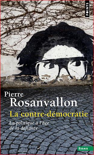 pierre rosanvallon la contre democratie