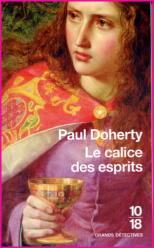 Paul Doherty Le calice des esprits