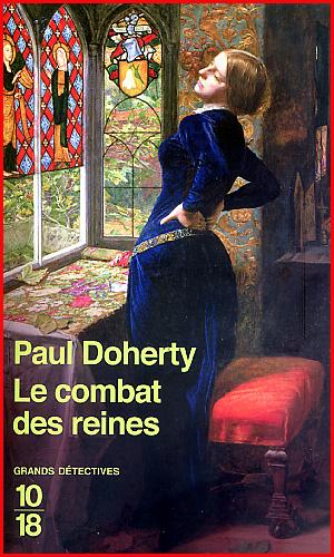 Paul Doherty Le combat des reines