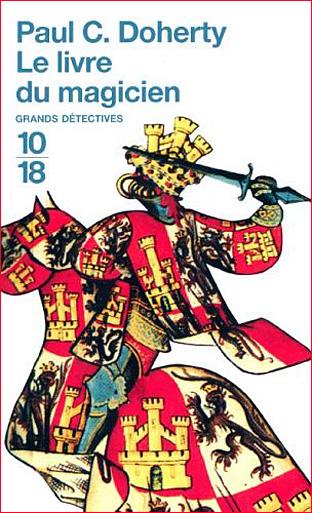 Paul Doherty le livre du magicien