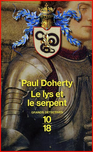 Paul Doherty Le lys et le serpent