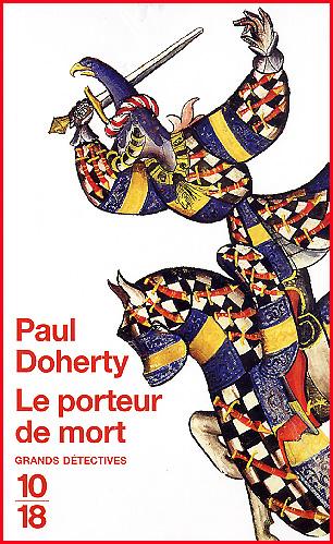 Paul Doherty Le porteur de mort