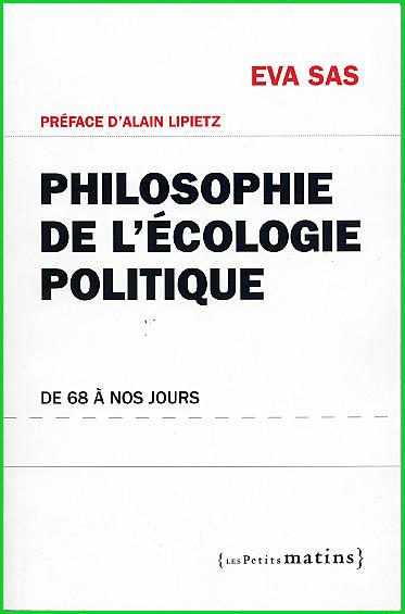 Eva Sas Philosophie de l ecologie politique