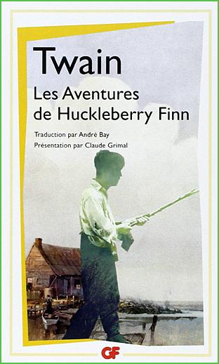 mark twain aventures de huckleberry finn gf