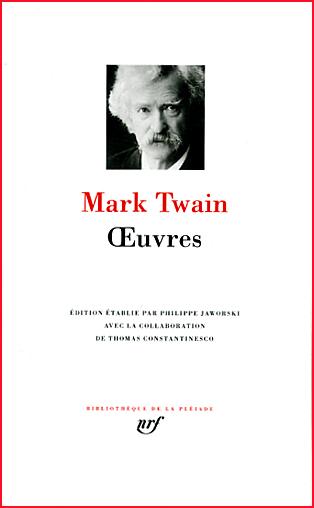 mark twain oeuvres pleiade