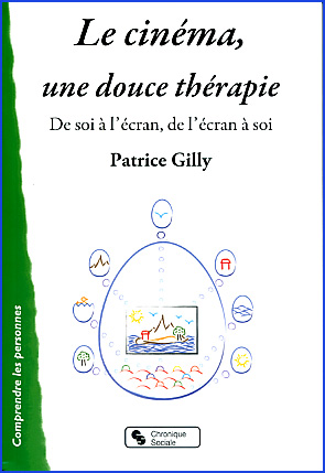 patrice gilly le cinema une douce therapie