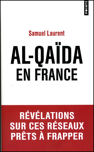 samuel laurent al qaida en france